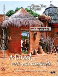 Marcel, métis aux croquenots - Parallèles africaines III