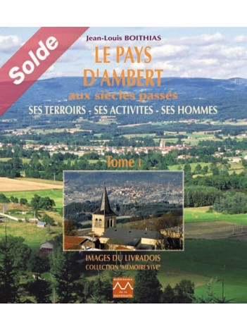 Le pays d'Ambert : Tome 1