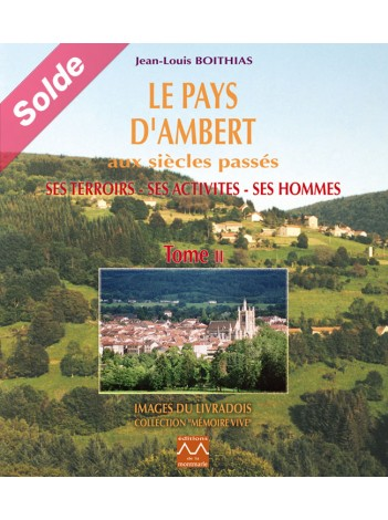 Le pays d'Ambert : Tome 2