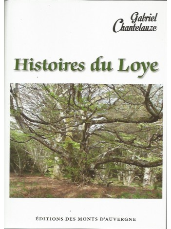 Histoires du Loye