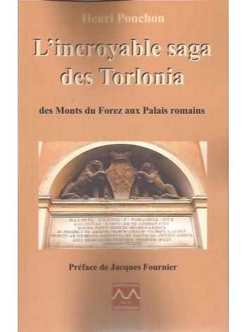 L'incroyable saga des Torlonia - Des monts du Forez aux palais romains